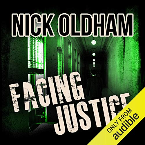 Facing Justice     Henry Christie Series, Book 16              By:                                                                                                                                 Nick Oldham                               Narrated by:                                                                                                                                 James Warrior                      Length: 11 hrs and 10 mins     Not rated yet     Overall 0.0