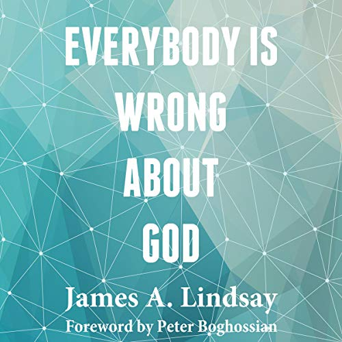 Everybody Is Wrong About God audiobook cover art