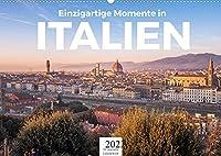Einzigartige Momente in Italien. (Wandkalender 2022 DIN A2 quer): Kommen Sie mit auf eine Reise durch Italien. (Monatskalender, 14 Seiten )