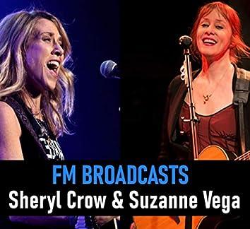 FM Broadcasts Sheryl Crow & Suzanne Vega