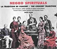 Negro Spirituals 1909-1948 by Various Artists