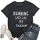 LONBANSTR Running Late is My Cardio Funny Letter Print T-Shirt Casual Short Sleeve Top (Small) Black