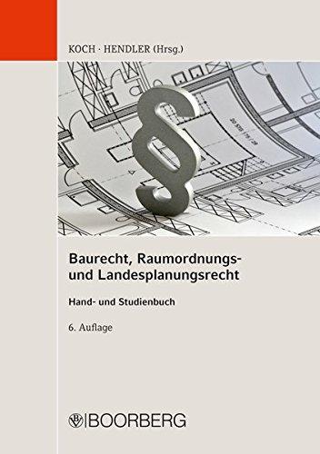 Baurecht, Raumordnungs- und Landesplanungsrecht: Hand- und Studienbuch