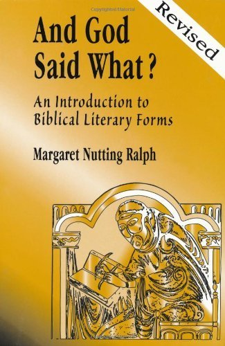 Compare Textbook Prices for And God Said What?: An Introduction to Biblical Literary Forms Revised Edition ISBN 9780809141296 by Margaret Nutting Ralph