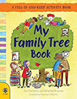 My Family Tree Book: A Fill-In-and-Keep Activity Book (First Records)