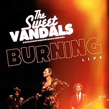 Burning (Live)