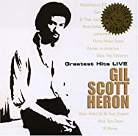 Greatest Hits Live: Collectors Series by Gil Scott-Heron