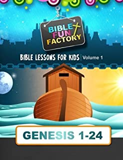 Bible Lessons for Kids: Genesis 1-24