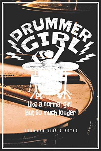 Drummer Girl - Drummer Girl's Notes: Schlagzeugerin Notizbuch Planer Tagebuch Schreibheft (Punktraster / Dot Grid, 120 Seiten, 15,2 x 22.9 cm, 6