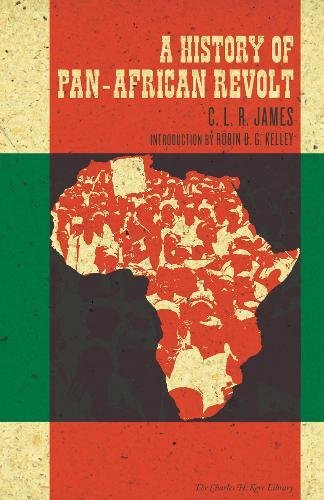 History of Pan-African Revolt (The Charles H. Kerr Library)