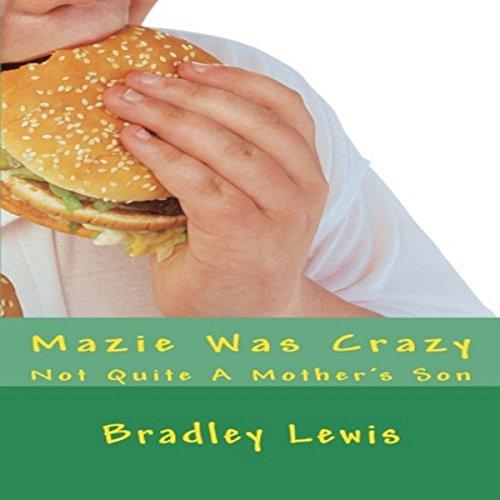 Mazie Was Crazy audiobook cover art