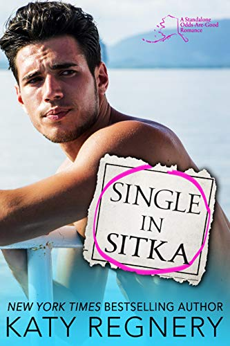 Single in Sitka: A single dad, personal ad romance (An Odds-Are-Good Standalone Romance) (English Edition)