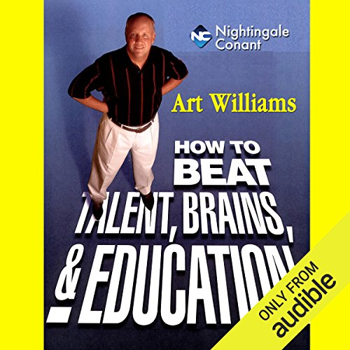 How to Beat Talent, Brains, and Education cover art