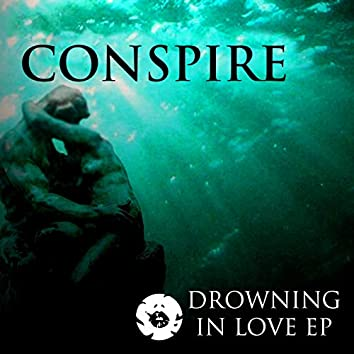 Drowning In Love EP