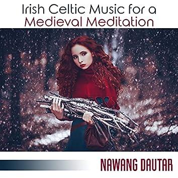 Irish Celtic Music for a Medieval Meditation: Discover Celtic Music, Celtic Music from Scotland