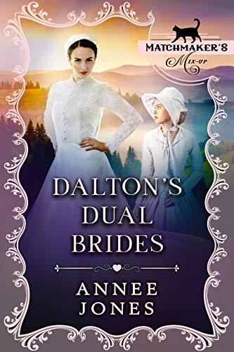 Dalton's Dual Brides (Matchmaker's Mix-Up Book 6) (English Edition)