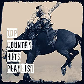 Top Country Hits Playlist