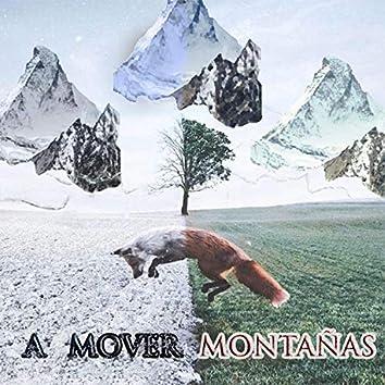 A mover montañas
