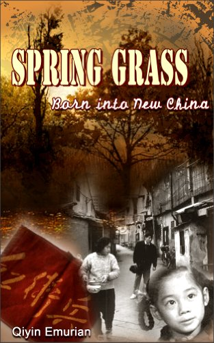Born into New China (Spring Grass Book 1)