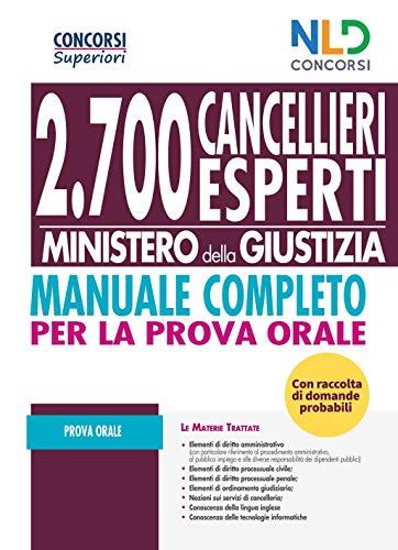 Concorso Cancellieri Esperti 2020: Manuale Completo Per Il Concorso 2700 Cancellieri
