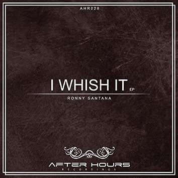 I Wish It EP