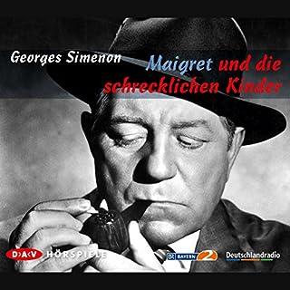 Maigret und die schrecklichen Kinder                   Autor:                                                                                                                                 Georges Simenon                               Sprecher:                                                                                                                                 div.                      Spieldauer: 1 Std. und 13 Min.     41 Bewertungen     Gesamt 4,4