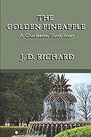 The Golden Pineapple: A Charleston Short Story