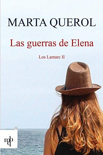 Las guerras de Elena: Los Lamarc II: 2