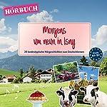 PONS Hörbuch Deutsch als Fremdsprache. Morgens um neun in Isny