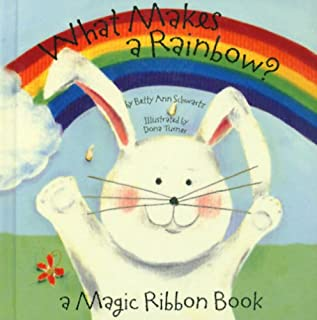 What Makes a Rainbow? Mini edition (A Magic Ribbon Book)