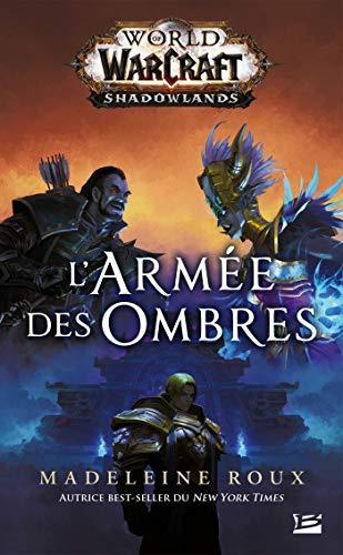 World of WarCraft: L'Armée des ombres