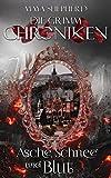 Maya Shepherd: Die Grimm Chroniken 02: Asche, Schnee und Blut