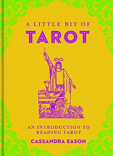 A Little Bit Of Tarot: An Introduction to Reading Tarot: 4 (Little Bit Series)