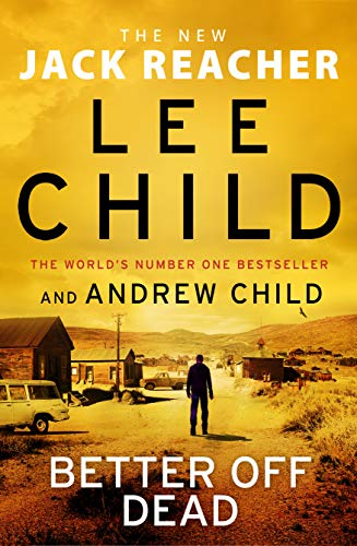 Mejor Muerto (Jack Reacher 26) de Lee Child