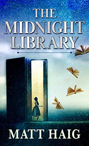 Compare Textbook Prices for The Midnight Library Wheeler Publishing Large Print Hardcover Large type / Large print Edition ISBN 9781432883614 by Haig, Matt