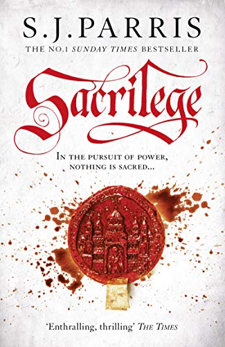 Sacrilege: The breathtaking, action-packed instalment of the Sunday Times bestselling Giordano Bruno series (Giordano Bruno, Book 3)