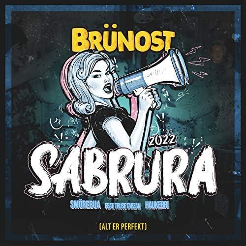 Brünost, Smörebua & Haukebri feat. Truse Tarzan
