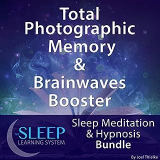 Total Photographic Memory & Brainwave Booster: Sleep Meditation & Hypnosis Bundle cover art