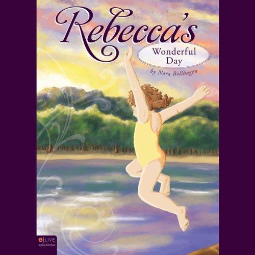 Rebecca's Wonderful Day  Audiolibri
