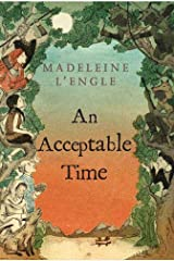 An Acceptable Time (A Wrinkle in Time Book 5) Kindle Edition