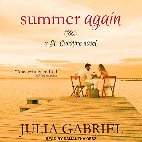 Summer Again: A St. Caroline Novel cover art