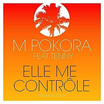 Elle me contrôle (feat. Tenny) [Version 2015]