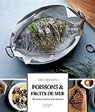 Poissons et fruits de mer: Recettes testées à la maison