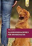 Sachkundenachweis für Hundehalter: So bestehen Sie den Hundeführerschein