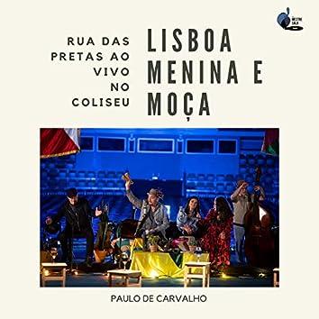 Lisboa, Menina e Moça - Ao Vivo No Coliseu