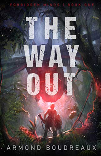 The Way Out (Forbidden Minds Book 1)