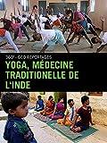 Yoga, médecine traditionelle de l'Inde