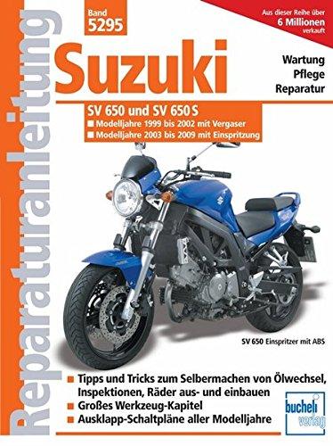 Suzuki SV 650/SV 650 S /Vergaser u. Einspritzung/ Modelljahr 1999-2008 (Reparaturanleitungen)