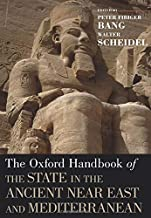 The Oxford Handbook of the State in the Ancient Near East and Mediterranean (Oxford Handbooks)