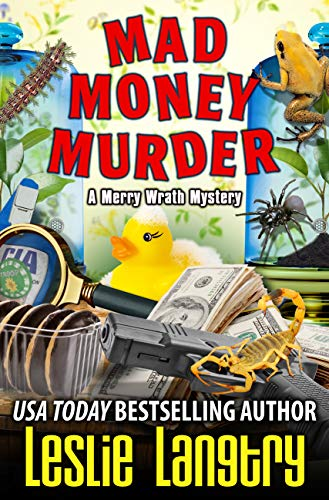 Mad Money Murder (Merry Wrath Mysteries Book 16) by [Leslie Langtry]